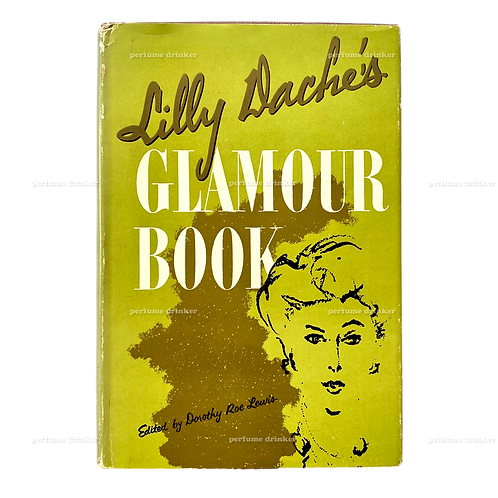 Lilly Daché's Glamour Book, 1956. Signed.