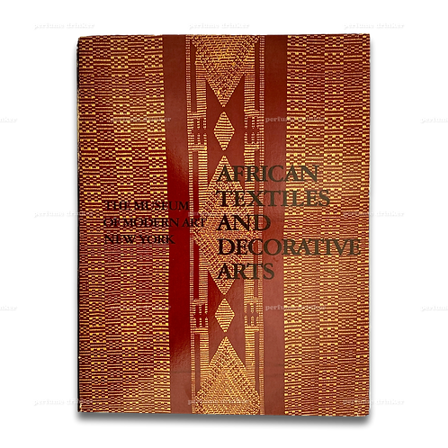 African Textiles and Decorative Arts, 1972. Exhibition catalog from MoMA.