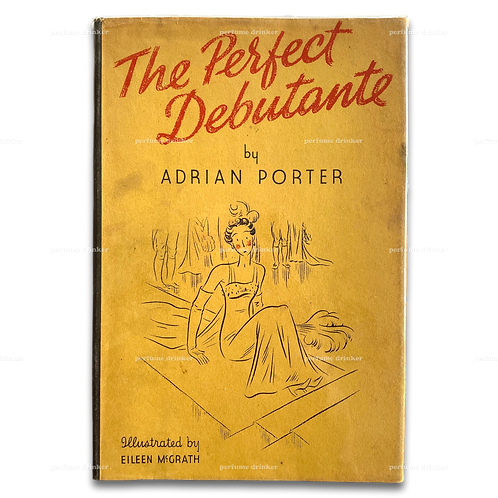 The Perfect Debutante, 1937. Signed, with separate handwritten poem by Porter.
