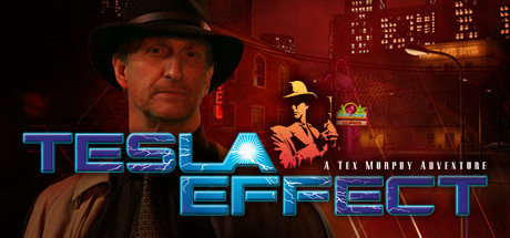 Tesla Effect- A Tex Murphy Adventure