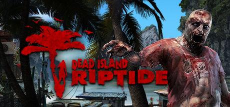Dead Island Riptide - Complete