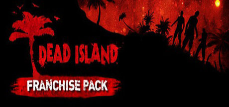 Dead Island Franchise Pack