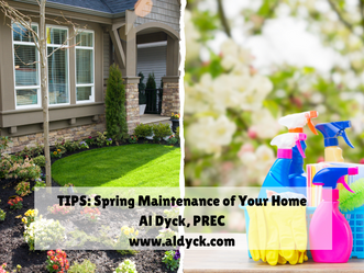 TIPS from Al - Spring Maintenance of Your Home