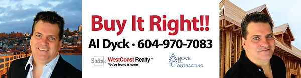 Al Dyck Sutto West Coast Realty ad Above All Contracting Inc. Group