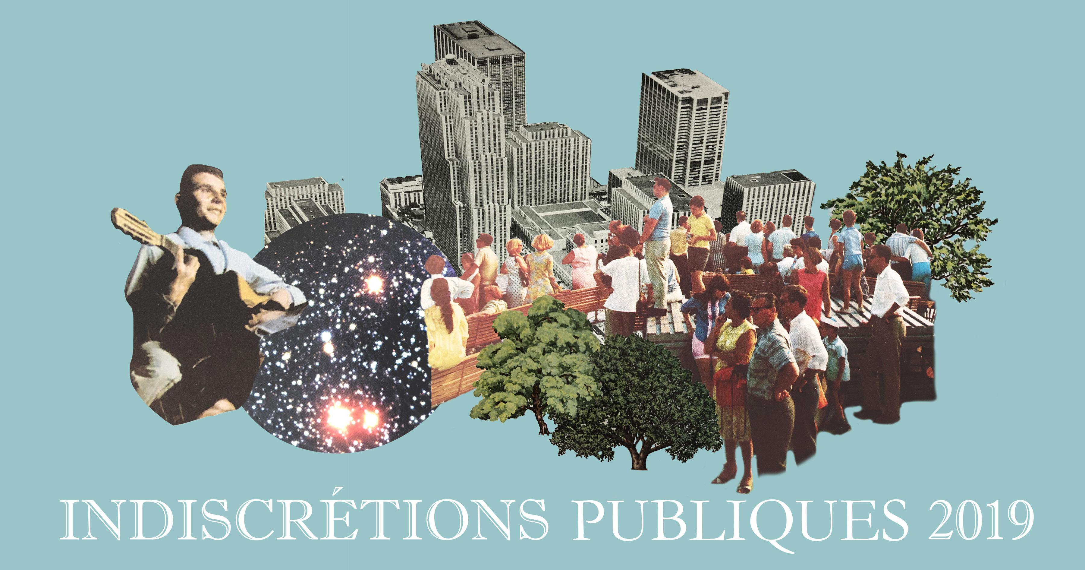 Indiscrétions Publiques 2019