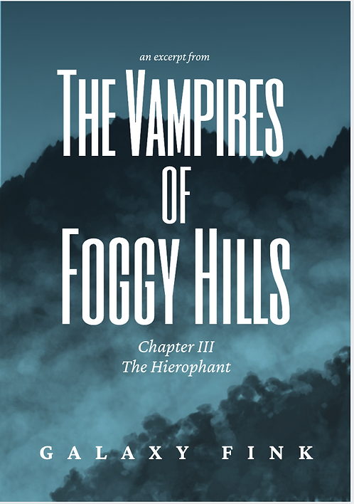 The Vampires of Foggy Hills