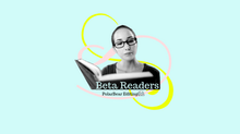 Beta Readers Are Essential in your Editing Journey