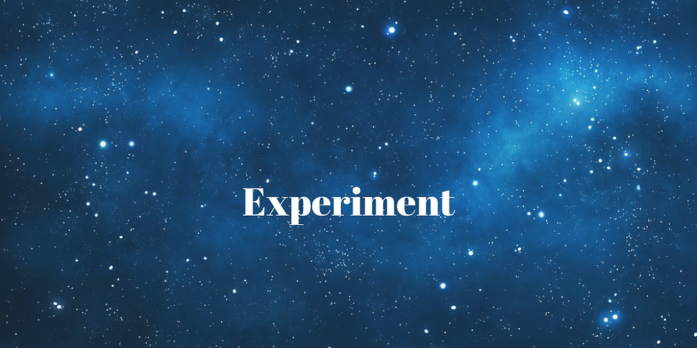 Space background with the word 'experiment'