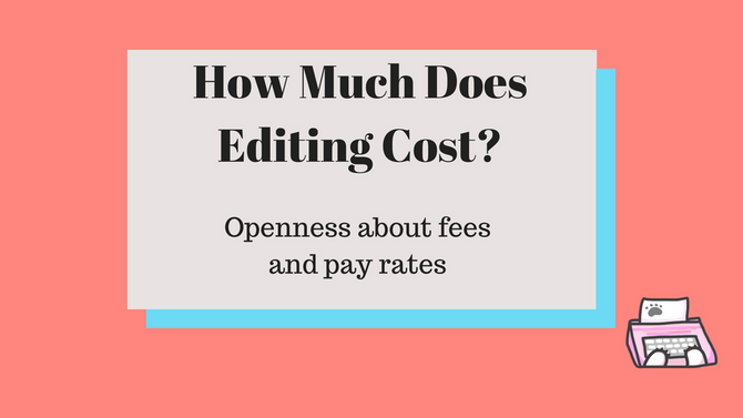 How Much Does Editing Cost?