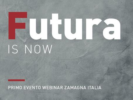 FUTURA IS NOW / WEBINAR ZAMAGNA ITALIA