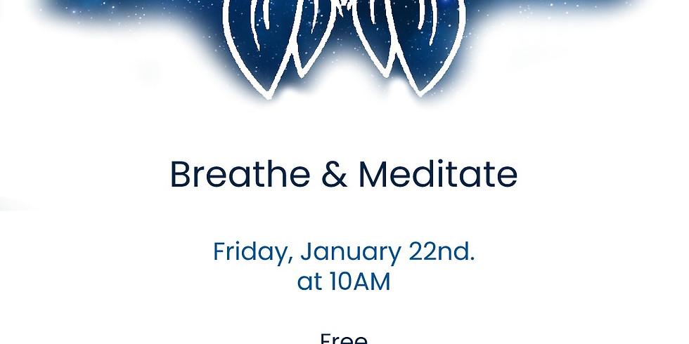 Breathe & Meditate