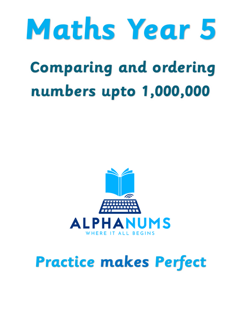 Comparing and ordering numbers upto 1,000,000-Year 5