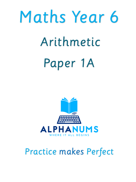 Year 6 Arithmetic Paper 1A