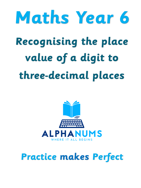 Recognising the place value of a digit to three-decimal places-Year 6