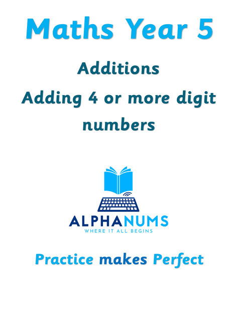 Adding 4 or more digit numbers-Year 5