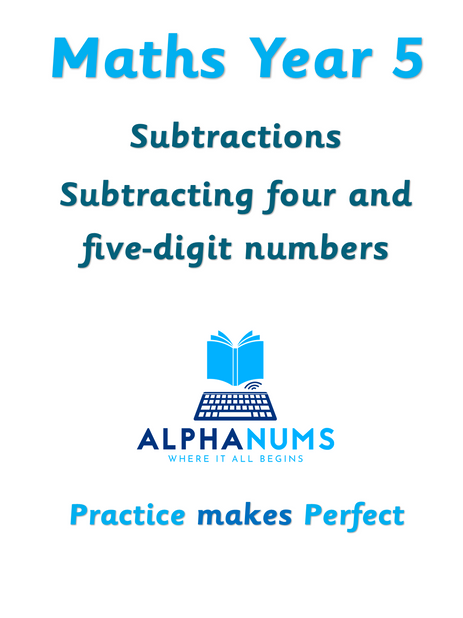 Subtracting four and five digit numbers-Year 5
