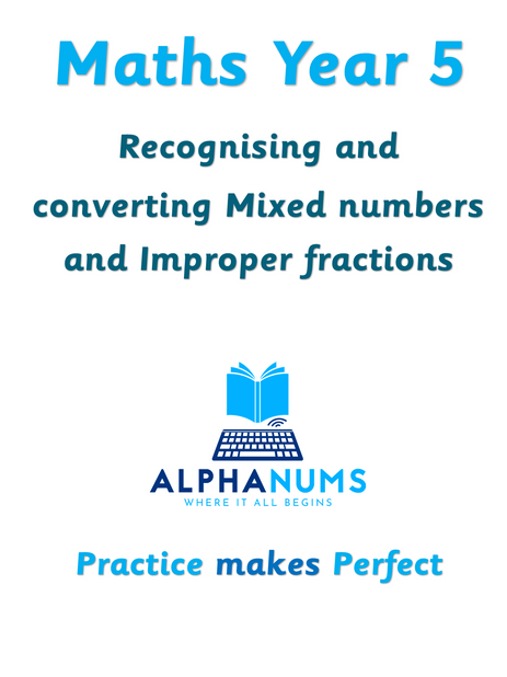 Recognising and converting Mixed numbers and improper fractions-Year 5