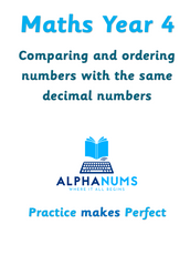 Comparing and ordering numbers with the same decimal numbers-Year 4