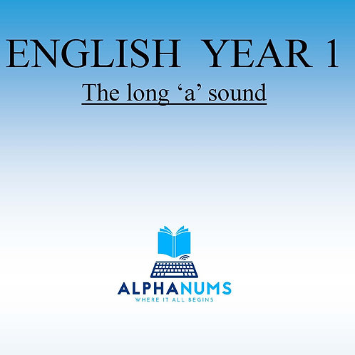 The  Long 'a' sound