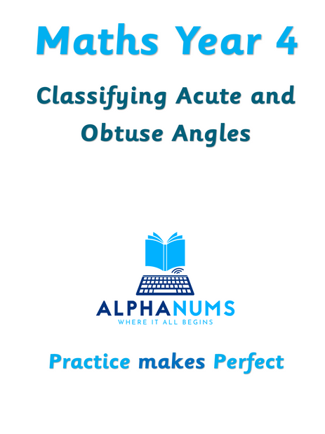 Classifying acute and obtuse angles-Year 4