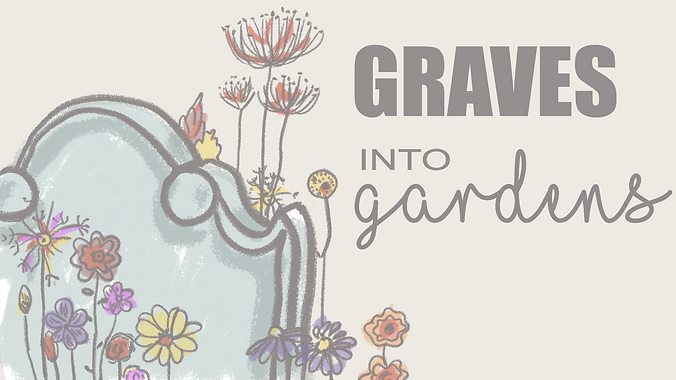 graves_into_gardens-WIP_KK.png