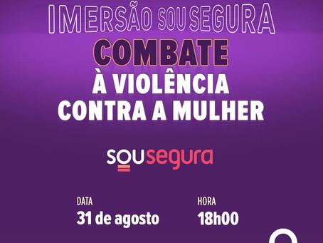 """SOU SEGURA promove imersão no tema """"Violência contra a Mulher"""""""
