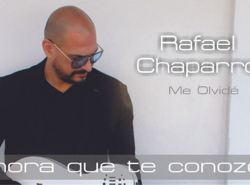 Rafa Chaparro estrena «Me Olvidé» el primer corte del álbum Ahora que te conozco