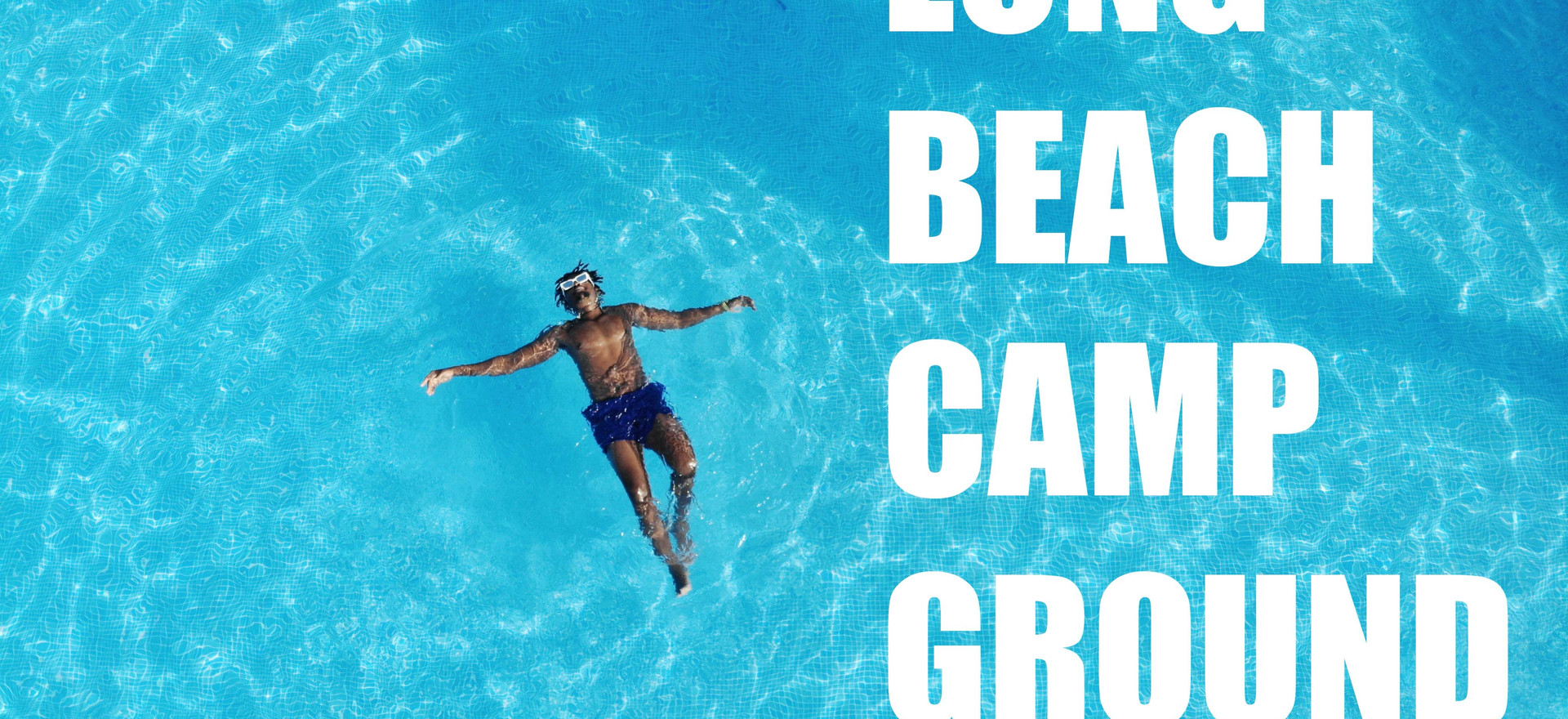 LongBeach Campground Re-launch Campaign