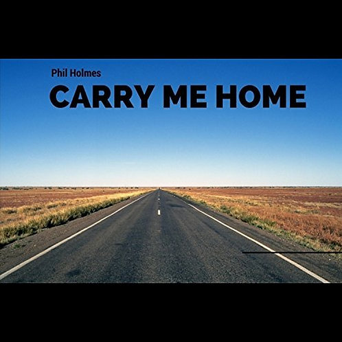 CARRY ME HOME - CD Single