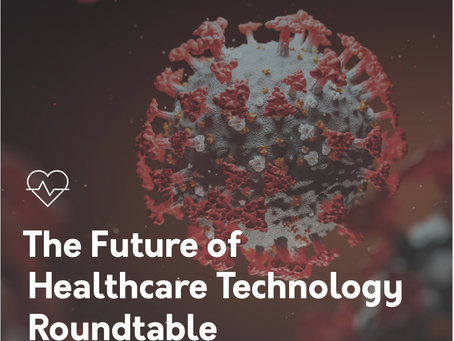 The Future of Healthcare Tech Roundtable - Special COVID Edition (Hyr + Axuall)