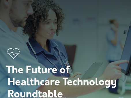 The Future of Healthcare Tech Roundtable - Part 1 Innovators (Hyr + Axuall)