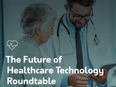 The Future of Healthcare Tech Roundtable - Part 2 Providers (Hyr + Axuall)