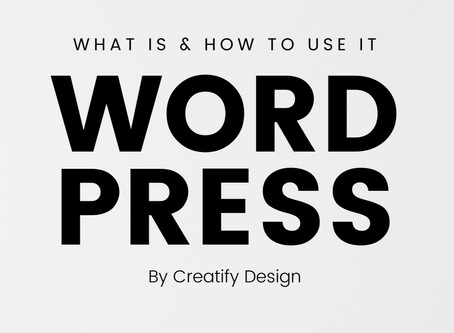 WordPress: What is it & How Can You Use It To Your Advantage?