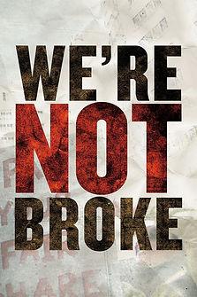 Were Not Broke poster.jpeg