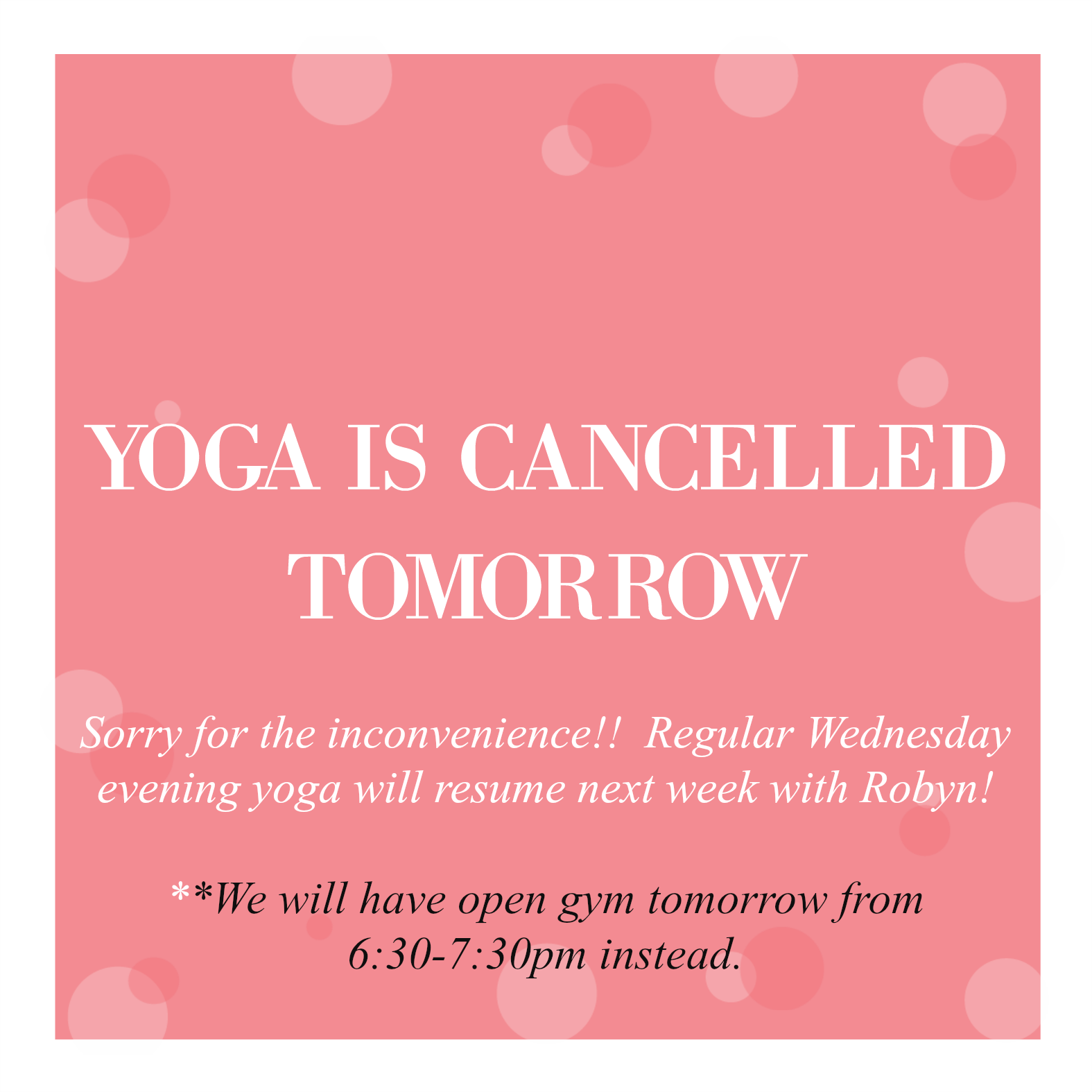 Wednesday Stamina Day Yoga cancelled
