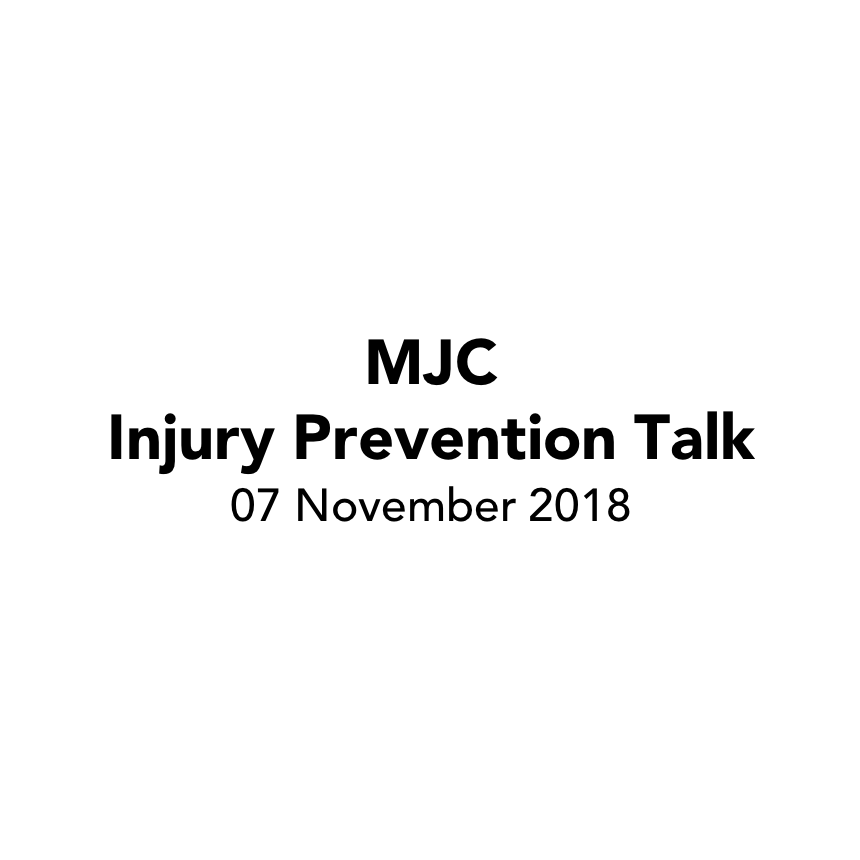 MJC Injury Prevention Talk 2018