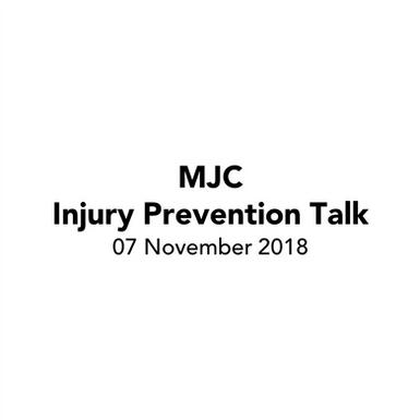MJC Injury Prevention Talk 2018