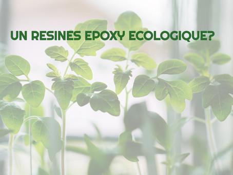 une résine époxy écologique ? Vraiment ?