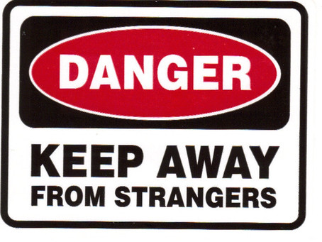 The Danger of Stranger Danger (Hint: It doesn't work)