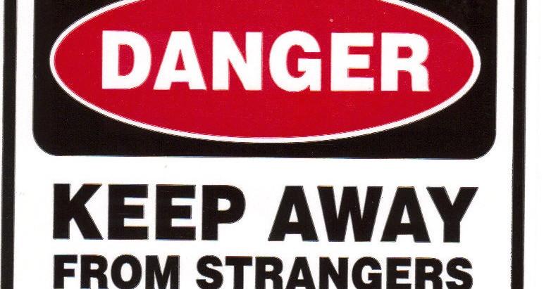 The Danger of Stranger Danger (Hint: It doesn't work)