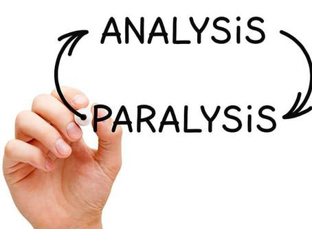 Investor Mistakes: Analysis Paralysis