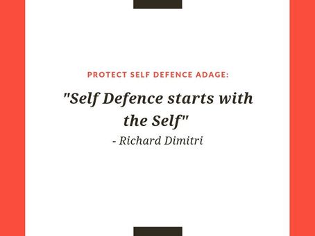 """Self-defence starts with the self""..."