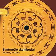 LAURA LUKENSKIENE - SIMTMECIO SKAMBESIAI