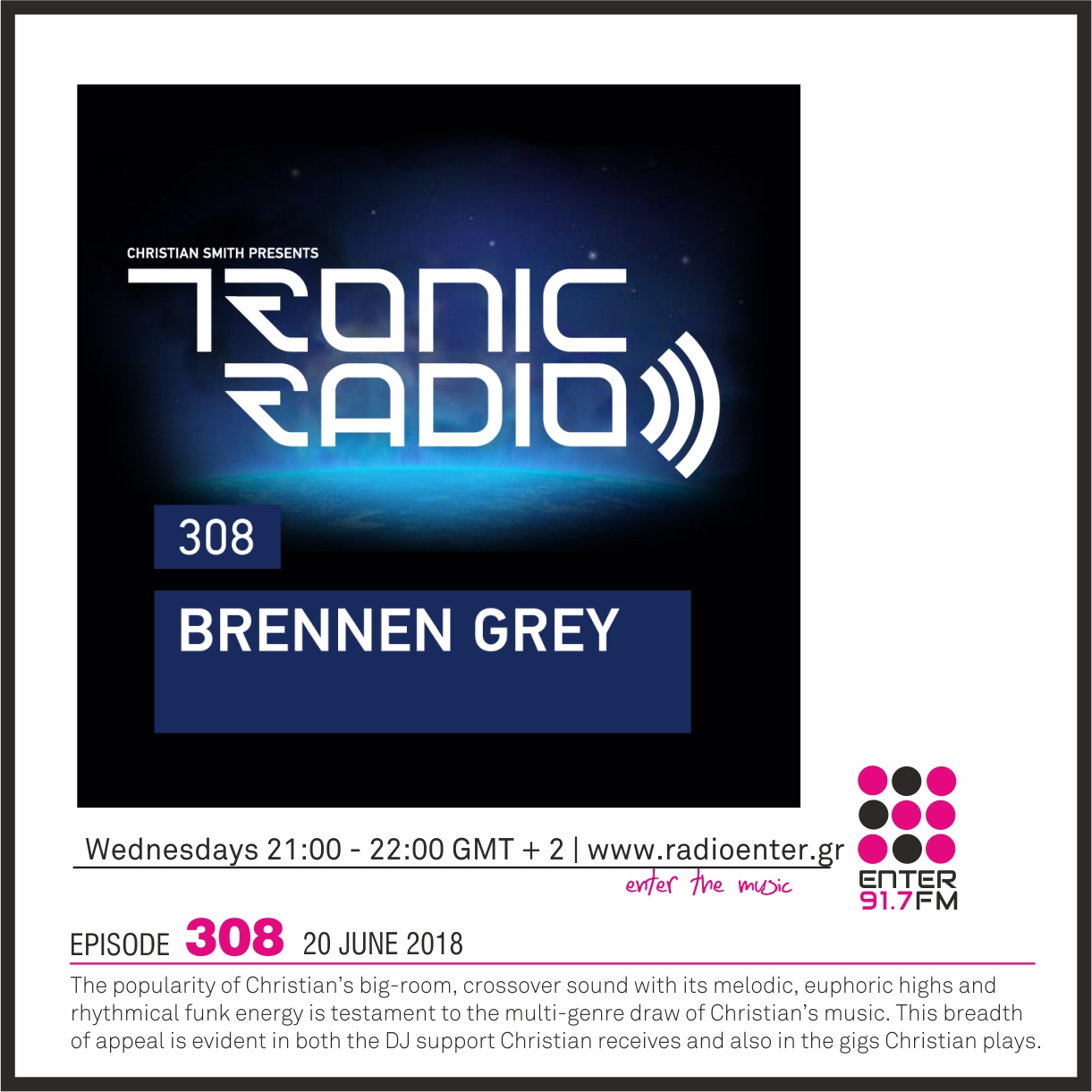 2018.06.20 - Christian Smith Tronic Radio 308