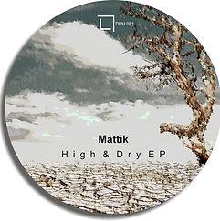 DPH081 - Mattik - Hiogh & Dry EP_cover.j