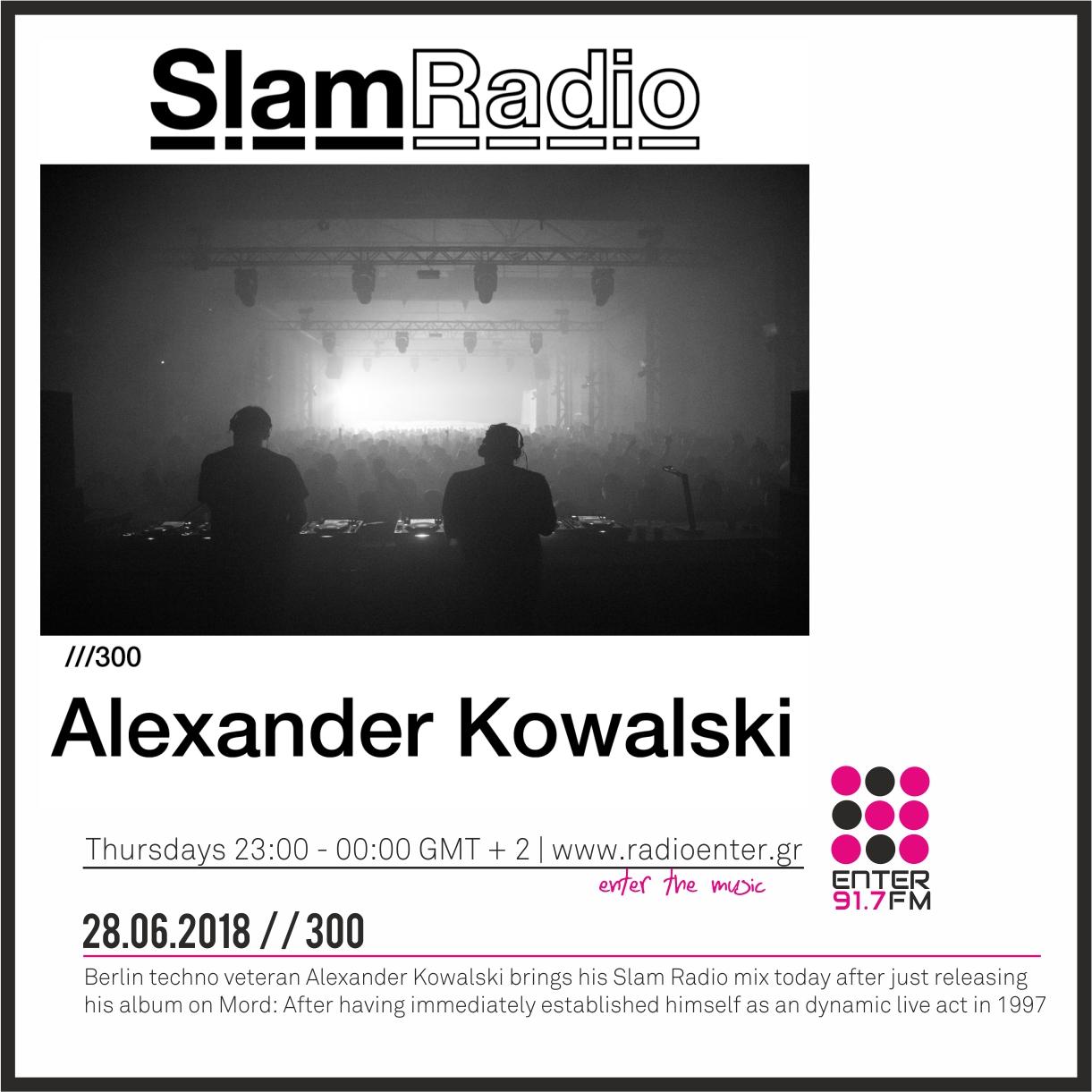 2018.06.28 - Slam Radio 300