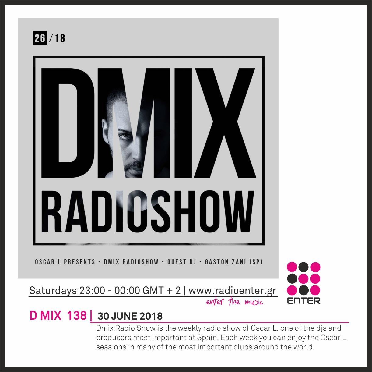 2018.06.30 - Oscar L Radio D MIX 138