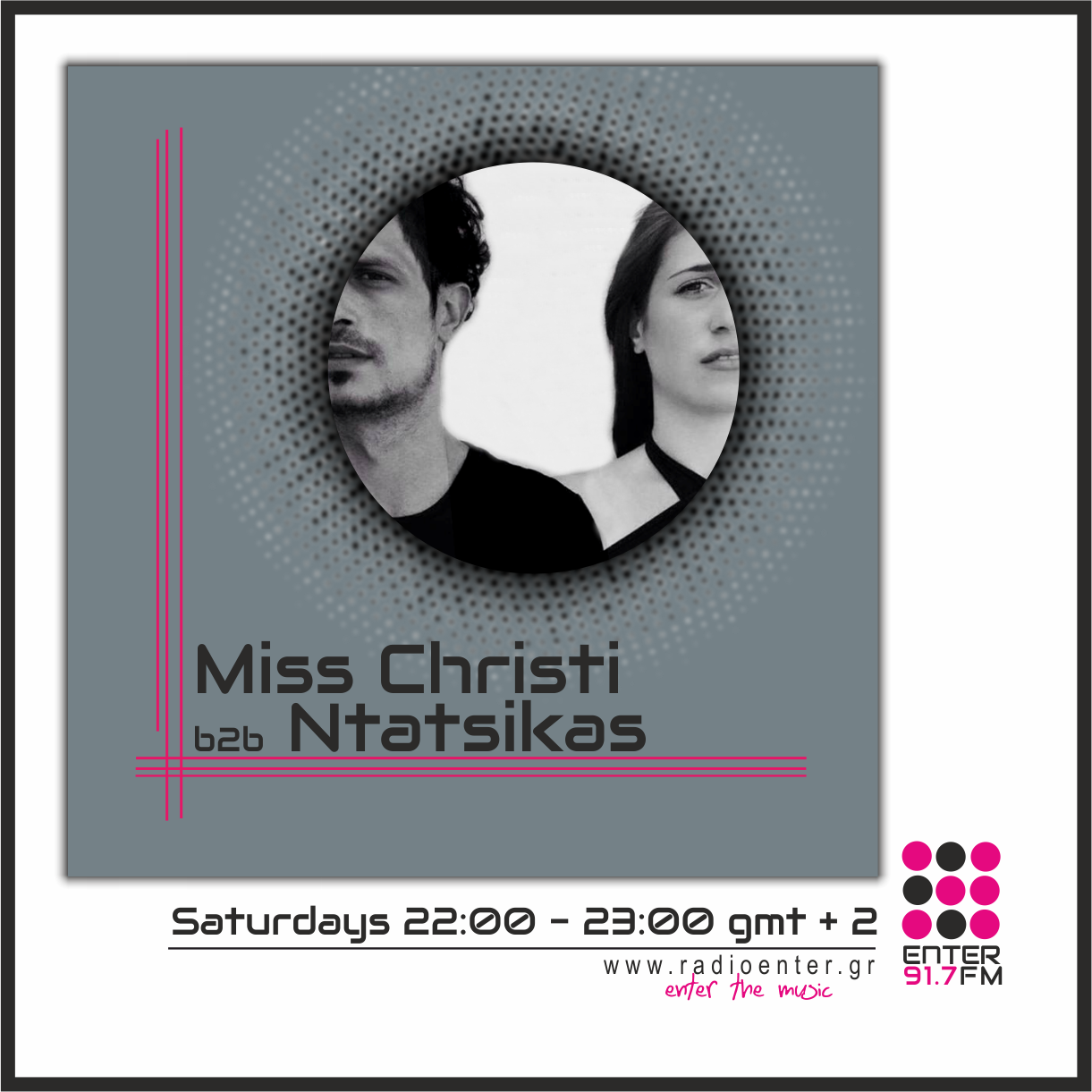 Miss Christi b2b Ntatsikas _ Radio Enter 2018