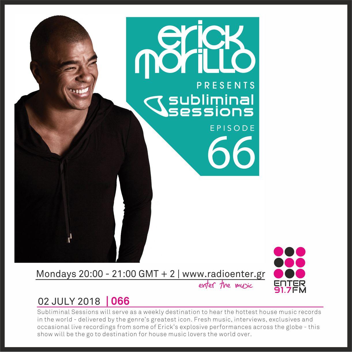 2018.07.02 - Erick Morillo 'Subliminal Sessions' 066