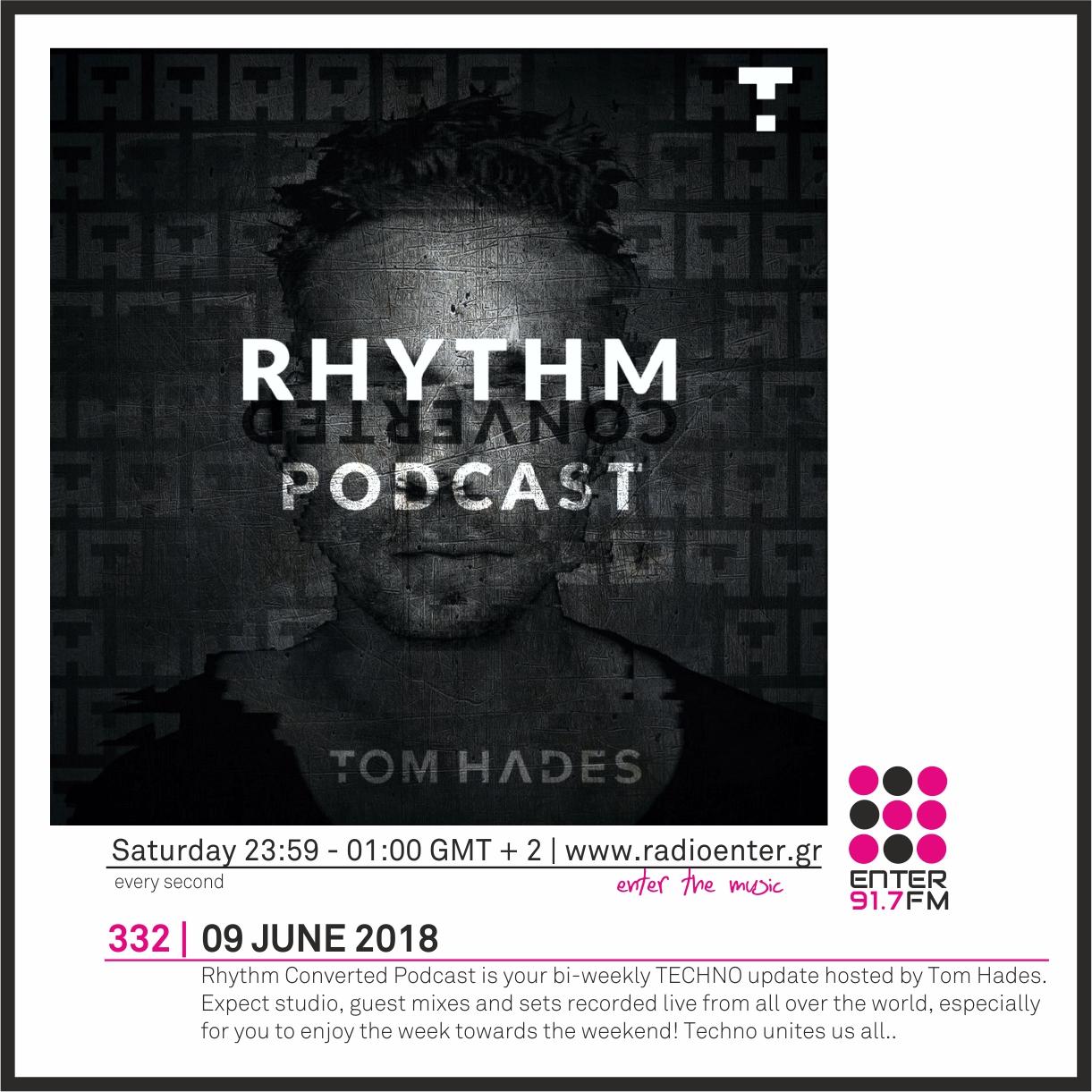 2018.06.09 - Tom Hades 'Rhythm Converter' 332